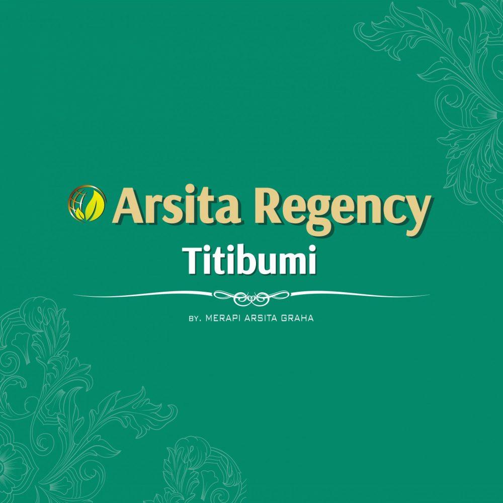 Arsita Regency Titibumi